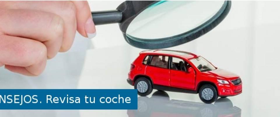 REVISAR TU COCHE CON CARIÑO TE PUEDE SALVAR LA VIDA.
